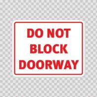 Do Not Block Doorway  18760