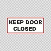 Keep Door Closed  18763
