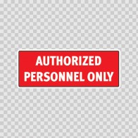 Authorized Personnel Only 18770