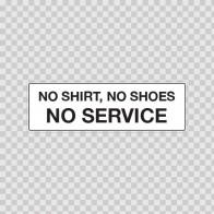 No Shirt, No Shoes No Service 18795