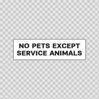 No Pets Except Service Animals 18802