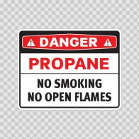 Danger Propane No Smoking No Open Flames 19094