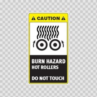 Caution Burn Hazard. Hot Rollers. Do Not Touch. 19415