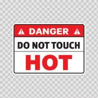 Danger Do Not Touch. Hot 19419
