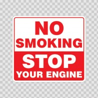 No Smoking Stop Your Engine  20004