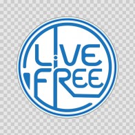 Live Free Sign 21610