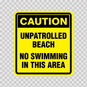 Caution Unpatrolled Beach- No Swimming In This Area 05786