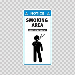 Notice Sign Smoking Area – Please Use The Ashtray 05789