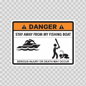 Funny Stay Away From My Fishing Boat 06582