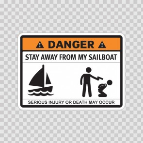 Funny Stay Away From My Sailboat 06586