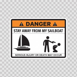 Funny Stay Away From My Sailboat 06592