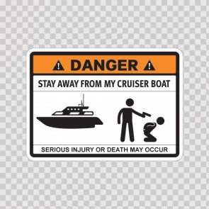 Funny Stay Away From My Cruiser Boat 06716