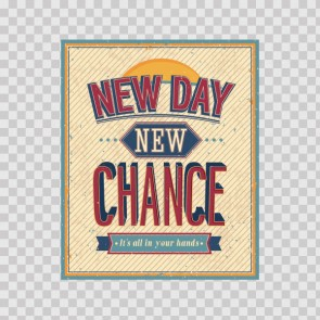 Positive Energy Sign New Day New Chance 07937