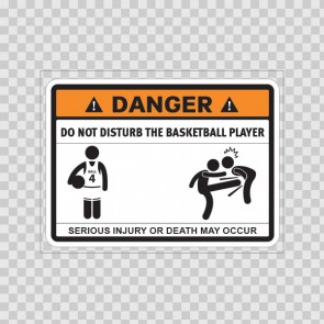 Funny Do Not Disturb The Basketball Player 08158