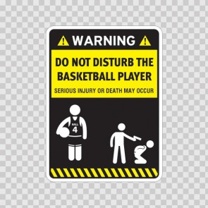 Funny Do Not Disturb The Basketball Player 08252