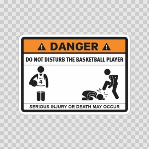 Funny Do Not Disturb The Basketball Player 08255