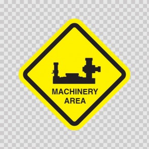 Machinery Area Sign 09034