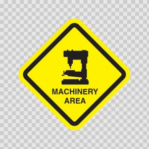 Machinery Area Sign 09039