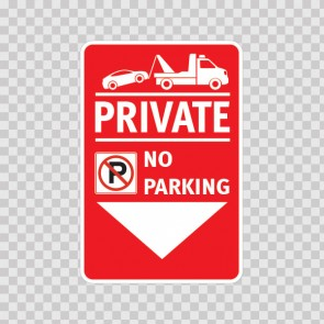 Private No Parking Sign 11240