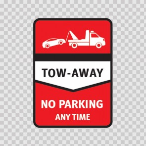 Tow Away No Parking Zone Sign 11242