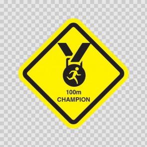 100m Sprint Champion Inside Sign 11532