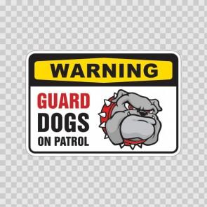 Warning Guard Dog On Patrol Bulldog Sign 12109