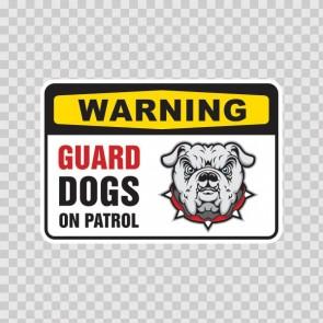 Warning Guard Dog On Patrol Bulldog Sign 12111