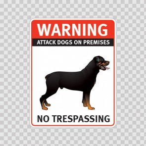 Warning Attack Dog On Premises. No Trespassing 12845