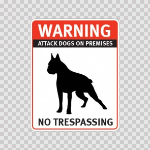 Warning Attack Dog On Premises. No Trespassing 12847
