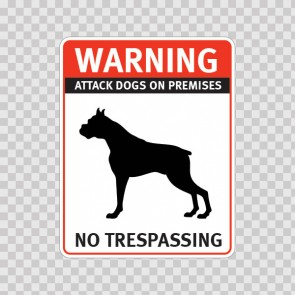 Warning Attack Dog On Premises. No Trespassing 12848