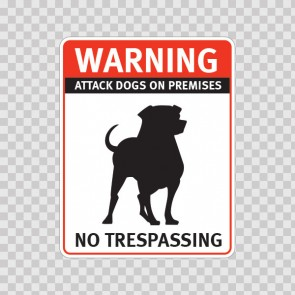 Warning Attack Dog On Premises. No Trespassing 12849