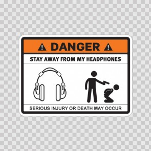 Danger Funny Stay Away From My Headphones 13547