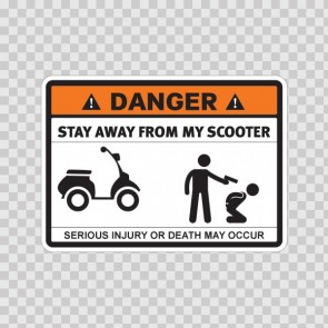 Danger Funny Stay Away From My Scooter 13644