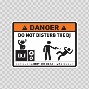 Danger Funny Do Not Disturb The Dj 13658