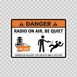 Danger Radio On Air. Be Quiet 13661