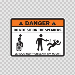 Danger Do Not Sit On The Speakers 13664