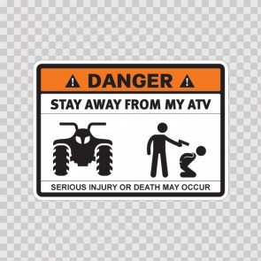 Danger Funny Stay Away From My Atv 13668