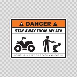 Danger Funny Stay Away From My Atv 13670