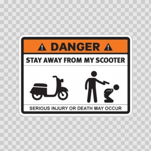 Danger Funny Stay Away From My Scooter 13673