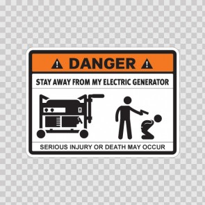Danger Funny Stay Away From My Electric Generator 13683