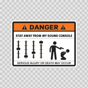 Danger Funny Stay Away From My Sound Control 13695
