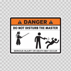 Danger Funny Do Not Disturb The Master 13700