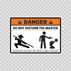 Danger Funny Do Not Disturb The Master 13705