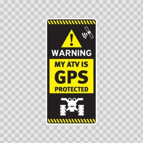 Gps Protected Prevention Sign Atv 14059