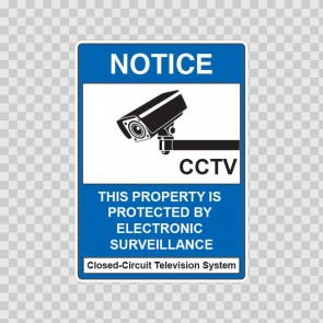 Notice This Property Is Protected By Electronic Surveillance 14133