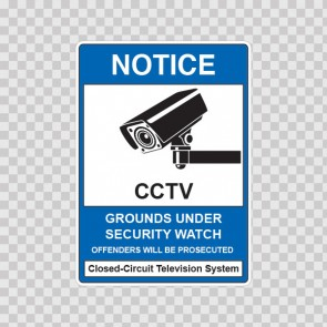 Security Notice Sign Grounds Under Security Watch 14135