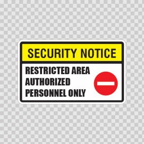 Security Notice Restricted Area Authorized Personnel Only 14148
