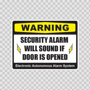 Warning Security Alarm Will Sound If Door Is Opened 14159