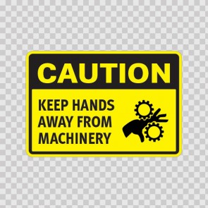 Caution Keep Hands Away From Machinery  14357