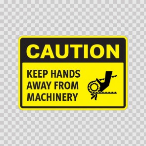 Caution Keep Hands Away From Machinery  14358